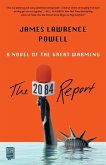 The 2084 Report: A Novel of the Great Warming