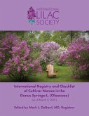 International Registry and Checklist of Cultivar Names in the Genus Syringa L. (Oleaceae)