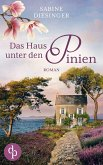 Das Haus unter den Pinien (eBook, ePUB)