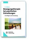Bewegungstherapie bei psychischen Erkrankungen