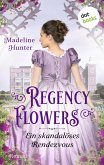 Regency Flowers - Ein skandalöses Rendezvous: Rarest Bloom 1 (eBook, ePUB)