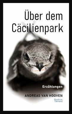 Über dem Cäcilienpark - van Hooven, Andreas