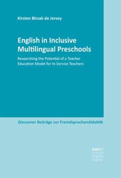 English in Inclusive Multilingual Preschools - Birsak de Jersey, Kirsten