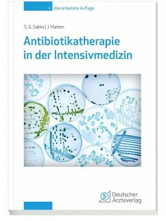 Antibiotikatherapie in der Intensivmedizin - Sakka, Samir G.;Matten, Jens