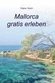 Mallorca gratis erleben (eBook, ePUB)