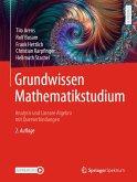 Grundwissen Mathematikstudium - Analysis und Lineare Algebra mit Querverbindungen