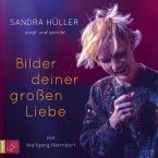 Bilder deiner großen Liebe, 2 Audio-CDs (Restauflage)