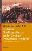 Jüdische Stadtdeputierte in der Zweiten Polnischen Republik (eBook, PDF)