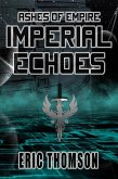 Imperial Echoes (Ashes of Empire, #4) (eBook, ePUB)