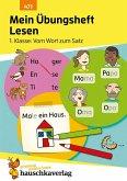 Mein Übungsheft Lesen - 1. Klasse: Vom Wort zum Satz, A5-Heft