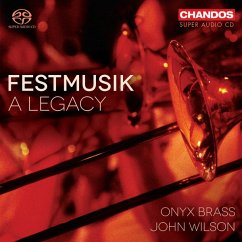 Festmusik-A Legacy - Wilson,John/Onyx Brass/+