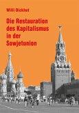 Die Restauration des Kapitalismus in der Sowjetunion (eBook, PDF)