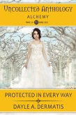 Protected in Every Way (Uncollected Anthology, #24) (eBook, ePUB)