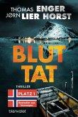 Bluttat / Alexander Blix und Emma Ramm Bd.3