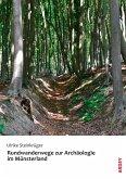 Rundwanderwege zur Archäologie im Münsterland