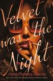 Velvet Was the Night (eBook, ePUB)