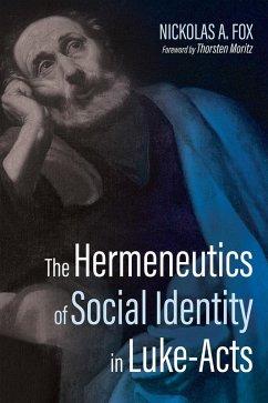 The Hermeneutics of Social Identity in Luke-Acts (eBook, ePUB)