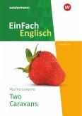 Two Caravans. EinFach Englisch New Edition Textausgaben
