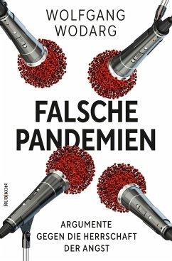 Falsche Pandemien - Wodarg, Wolfgang