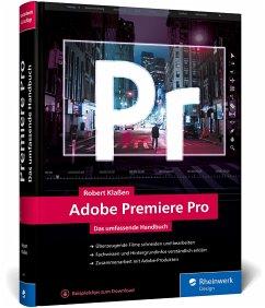 Adobe Premiere Pro - Klaßen, Robert