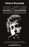 Bob Dylan & Black America