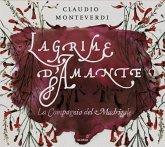 Lagrime D'Amante-Madrigale Über Liebe Und Leid