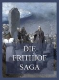 Die Frithjof-Saga (eBook, ePUB)