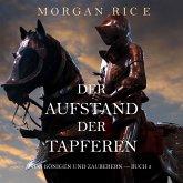 Der Aufstand der Tapferen: Von Königen und Zauberern – Buch 2 (MP3-Download)