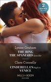 The Ring The Spaniard Gave Her / Cinderella's Night In Venice: The Ring the Spaniard Gave Her / Cinderella's Night in Venice (Mills & Boon Modern) (eBook, ePUB)