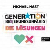 Generation Beziehungsunfähig. Die Lösungen (MP3-Download)