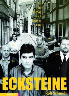 Ecksteine - Schmidt, Rolf