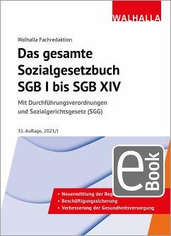 Das gesamte Sozialgesetzbuch SGB I bis SGB XIV (eBook, PDF) - Walhalla Fachredaktion
