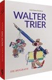 Walter Trier - Die Biografie