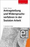 Antragstellung und Widerspruchsverfahren in der Sozialen Arbeit (eBook, PDF)