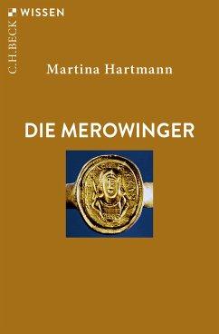 Die Merowinger (eBook, ePUB) - Hartmann, Martina