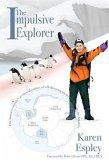 The Impulsive Explorer (eBook, ePUB)