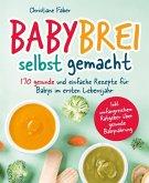 Babybrei - selbst gemacht (eBook, ePUB)