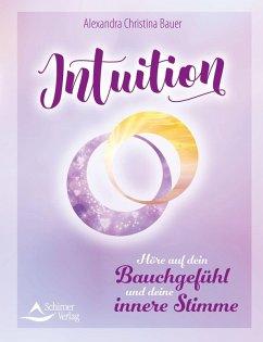 Intuition (eBook, ePUB) - Bauer, Alexandra Christina