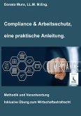 Compliance & Arbeitsschutz, eine praktische Anleitung
