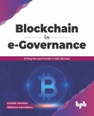 Blockchain in e-Governance: Driving the next Frontier in G2C Services (English Edition)