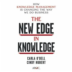 The New Edge in Knowledge: How Knowledge Management Is Changing the Way We Do Business - O'Dell, Carla; Hubert, Cindy