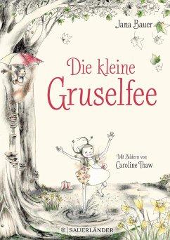 Die kleine Gruselfee (Mängelexemplar) - Bauer, Jana