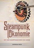Steampunk Ökonomie (eBook, ePUB)