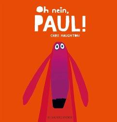 Oh nein, Paul!! (Mängelexemplar) - Haughton, Chris