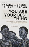 You Are Your Best Thing