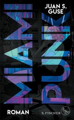 Miami Punk (Mängelexemplar) - Guse, Juan S.