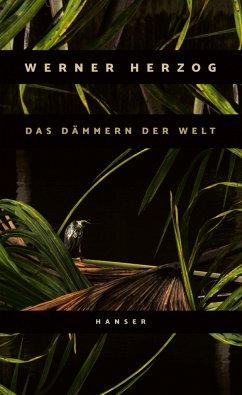 Das Dämmern der Welt - Herzog, Werner