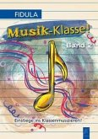 Musik-Klasse! Band 2
