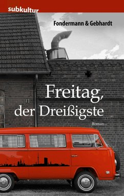 Freitag, der Dreißigste - Fondermann, Ritchy;Gebhardt, Lars