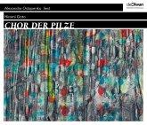 Chor der Pilze, 7 Audio-CD